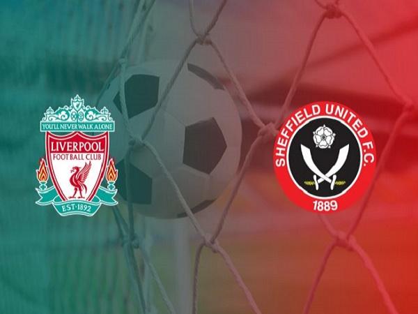 Nhận định Liverpool vs Sheffield Utd, 3h00 ngày 3/01