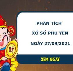 Phân tích xổ số Phú Yên 27/9/2021 thứ 2 hôm nay chuẩn xác